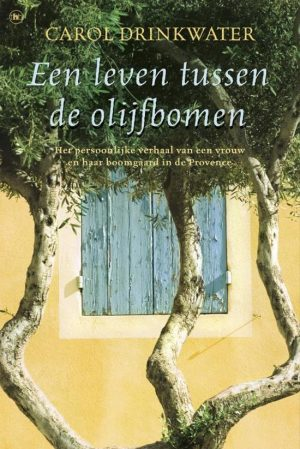 Een leven tussen de olijfbomen