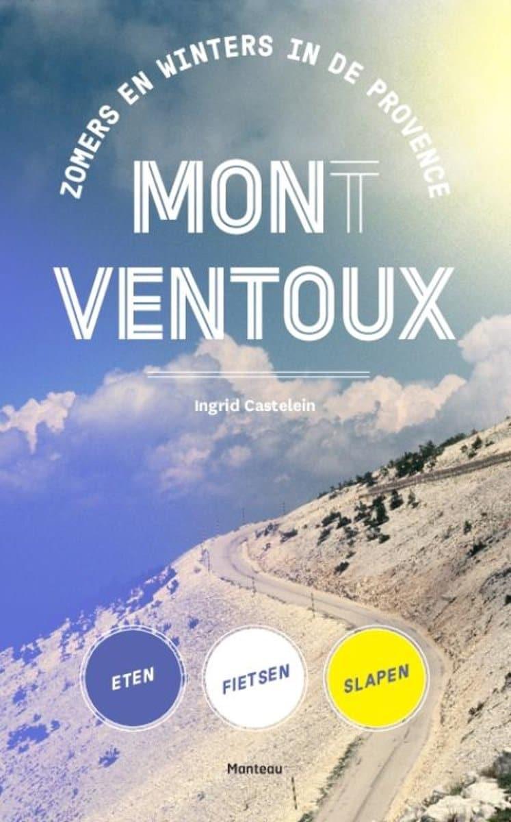 Ingrid Castelein Mon(t) Ventoux