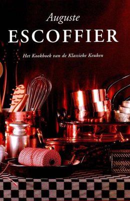 Auguste Escoffier Kookboek van de Klassieke Keuken