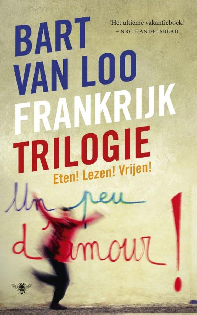 Bart van Loo Frankrijk Trilogie