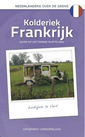 Nederlanders over de grens – Kolderiek Frankrijk