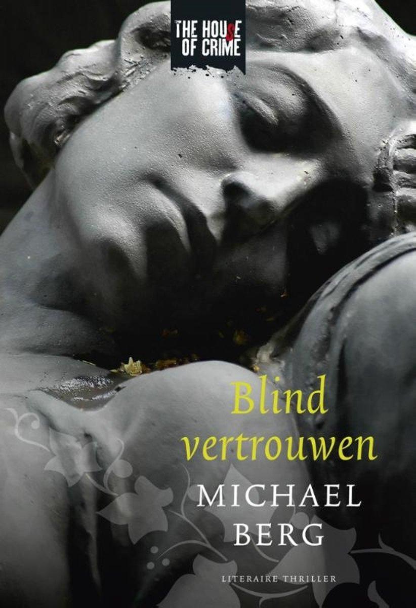 Michael Berg Blind vertrouwen