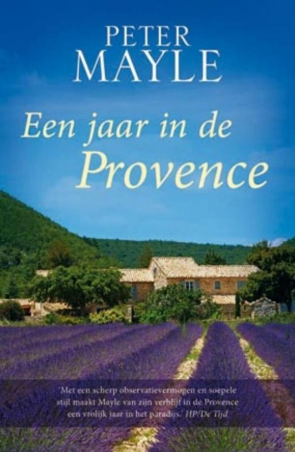 Peter Mayle Een jaar in de Provence