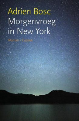Adrien Bosc Morgenvroeg in New York