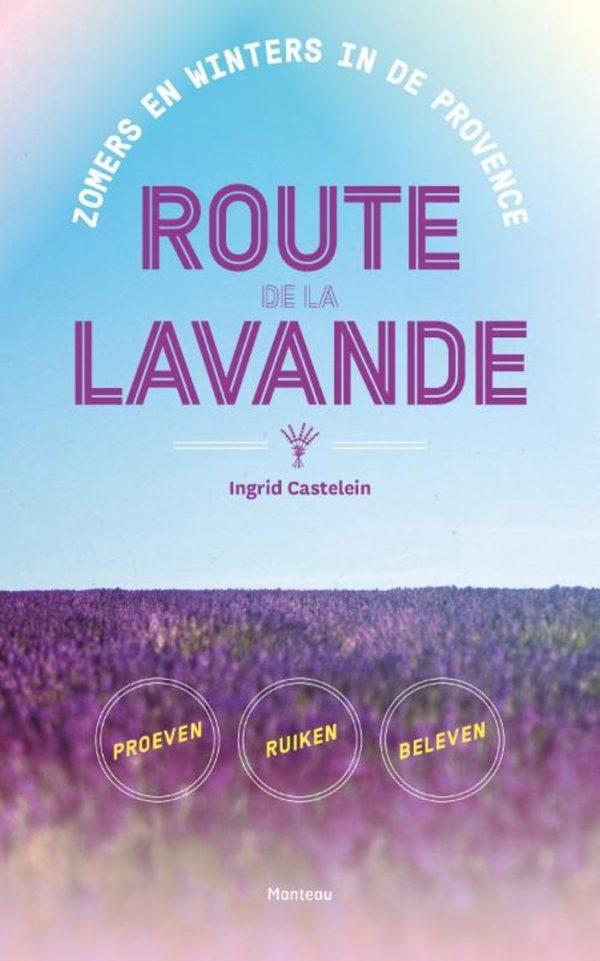 Ingrid Castelein Route de la Lavande
