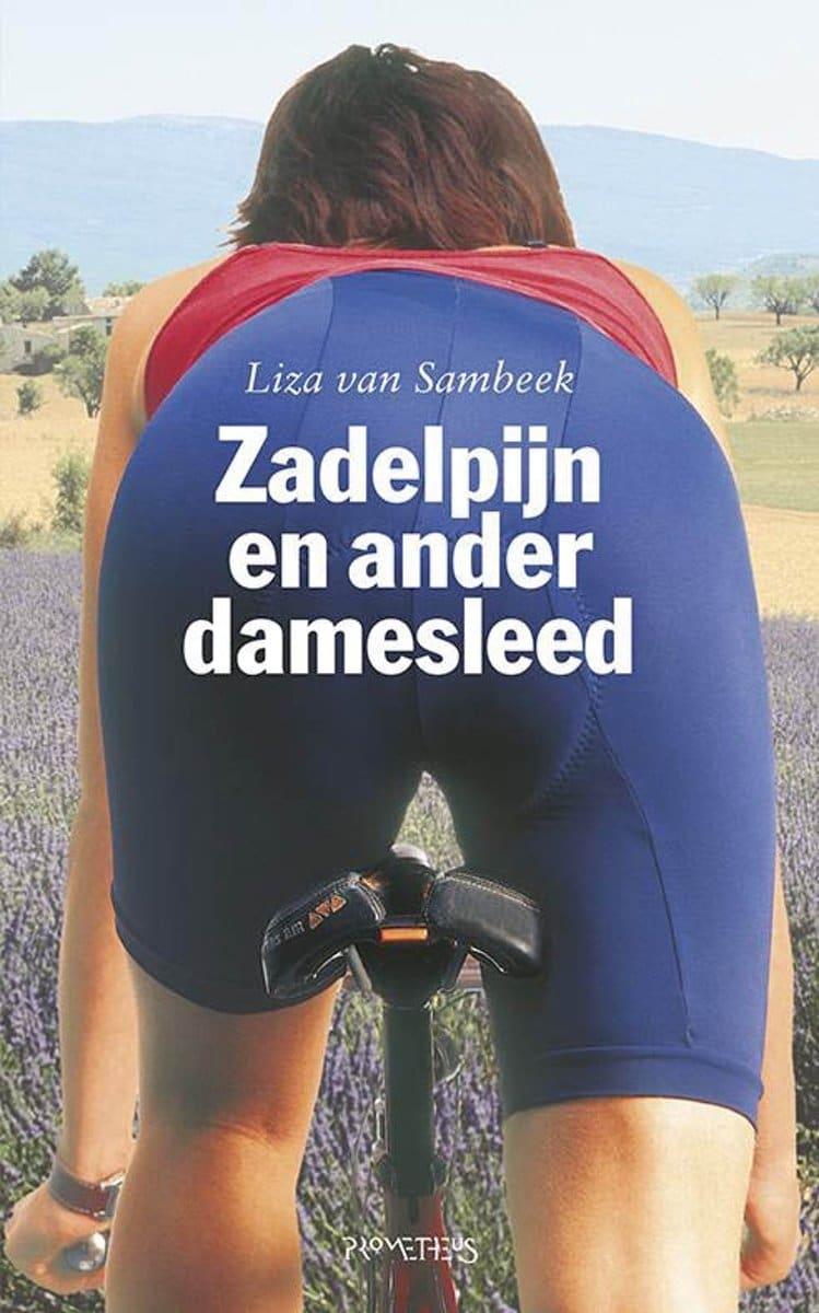 Liza van Sambeek Zadelpijn en ander damesleed