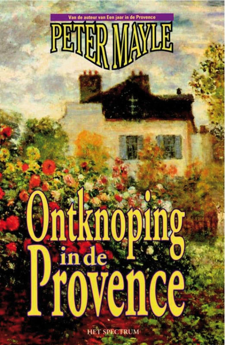 Peter Mayle Ontknoping in de Provence