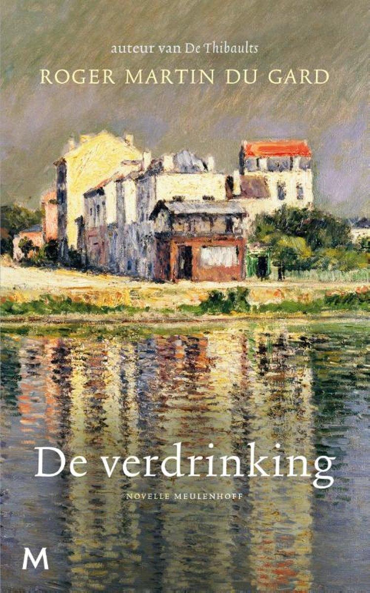 Roger Martin Du Gard De verdrinking