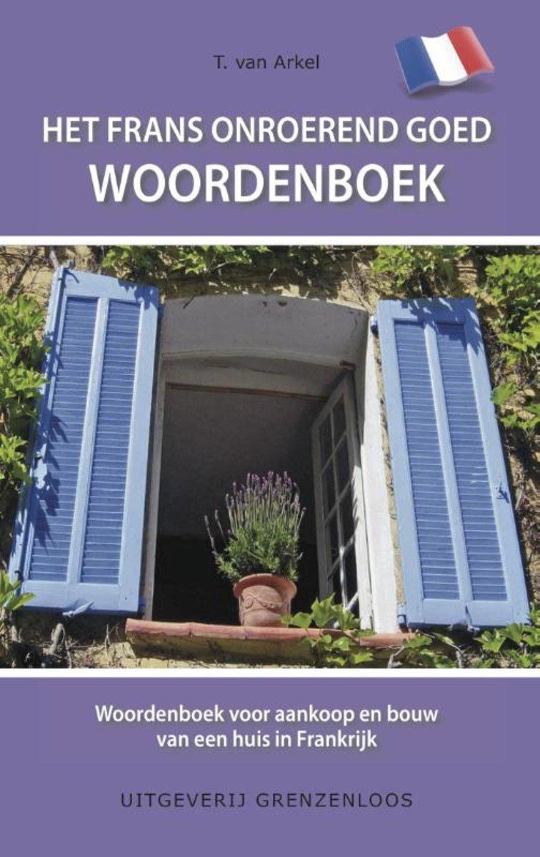 Tin Van Arkel Het Frans onroerend goed woordenboek