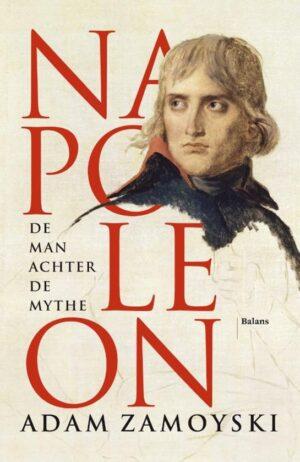 Napoleon de man achter de mythe