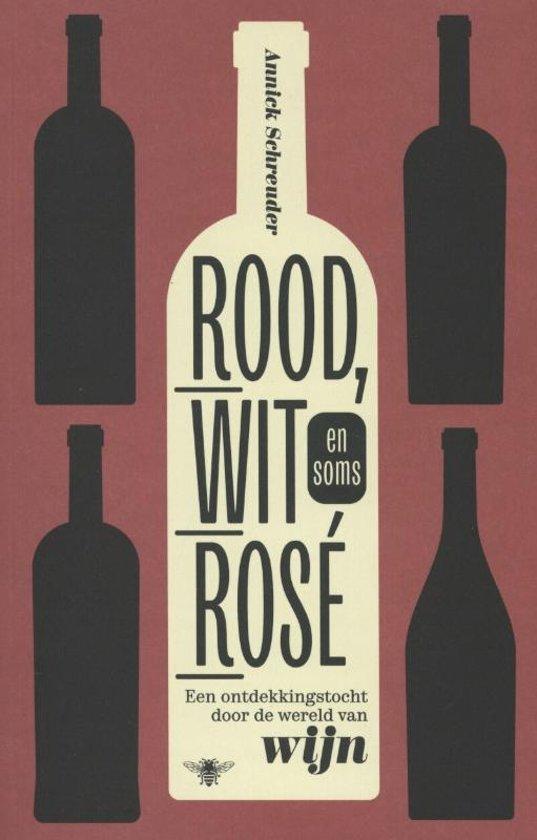 Annick Schreuder Rood, wit en soms rose