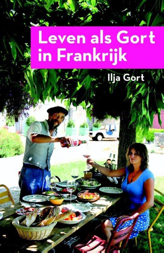 Ilja Gort Leven als Gort in Frankrijk