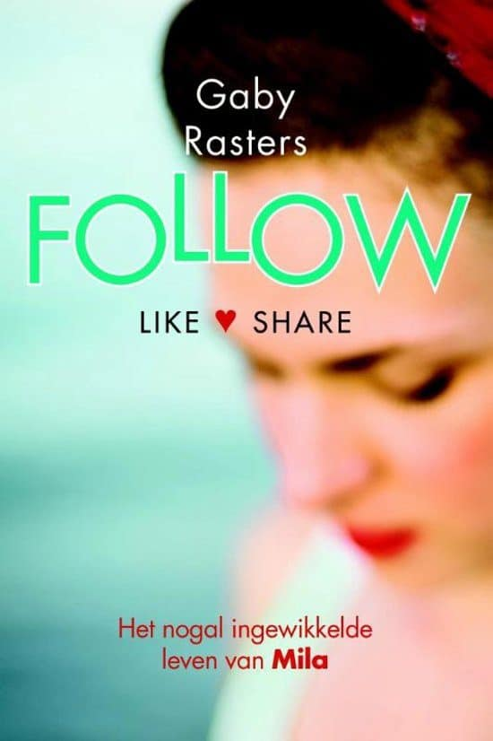 Gaby Rasters Mila 1 - Follow
