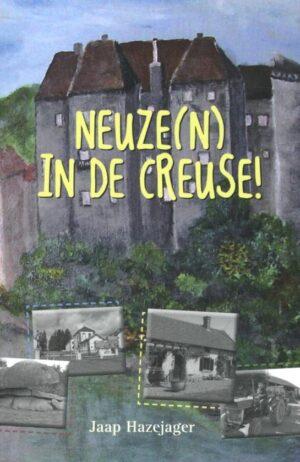 Neuze(n) in de Creuse!