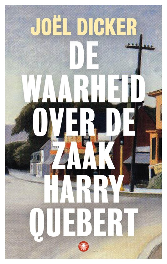 Joel Dicker De waarheid over de zaak Harry Quebert