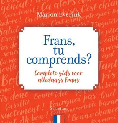 Marion Everink Frans, tu comprends