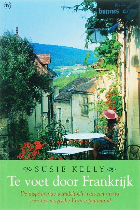 Susie Kelly Te voet door Frankrijk