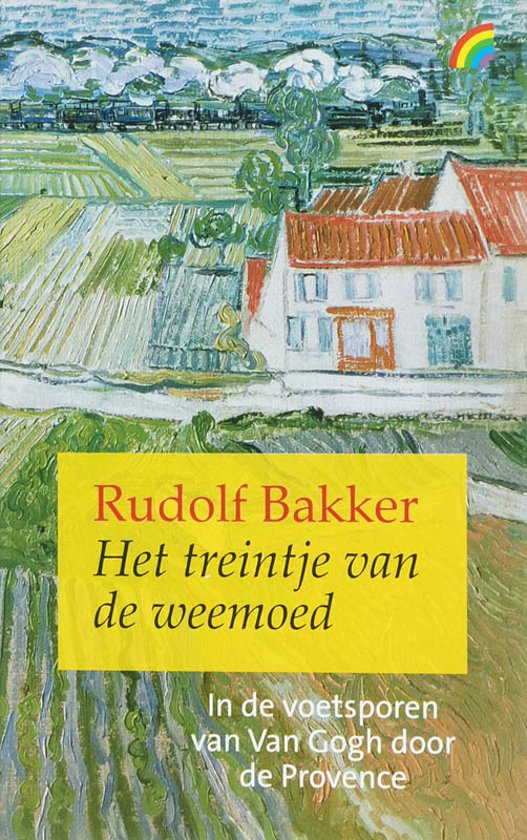 Rudolf Bakker - Het treintje van de weemoed