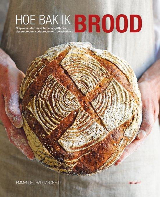 Emmanuel Hadjiandreou - Hoe bak ik brood