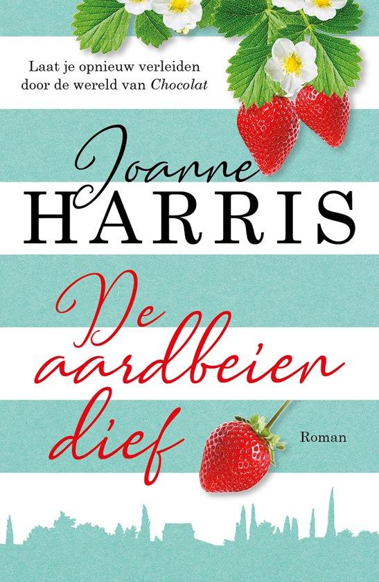 Joanne Harris - De aardbeiendief
