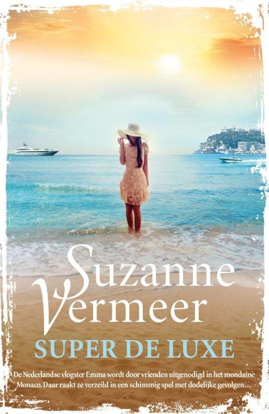 Suzanne Vermeer - Super de luxe