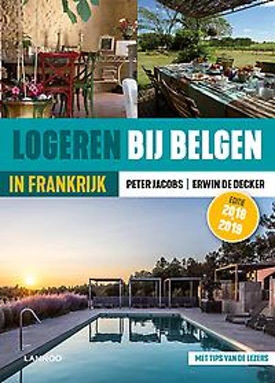Erwin de Decker - Logeren bij Belgen in Frankijk