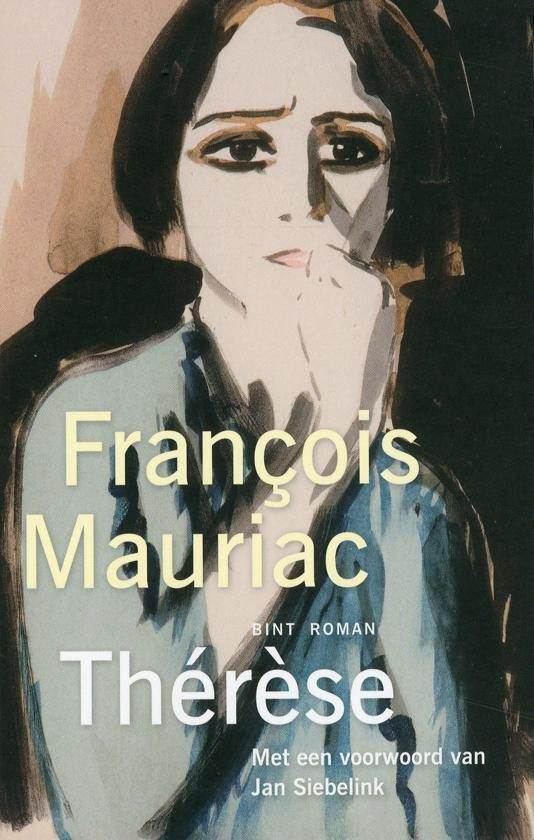 Francois Mauriac - Therese