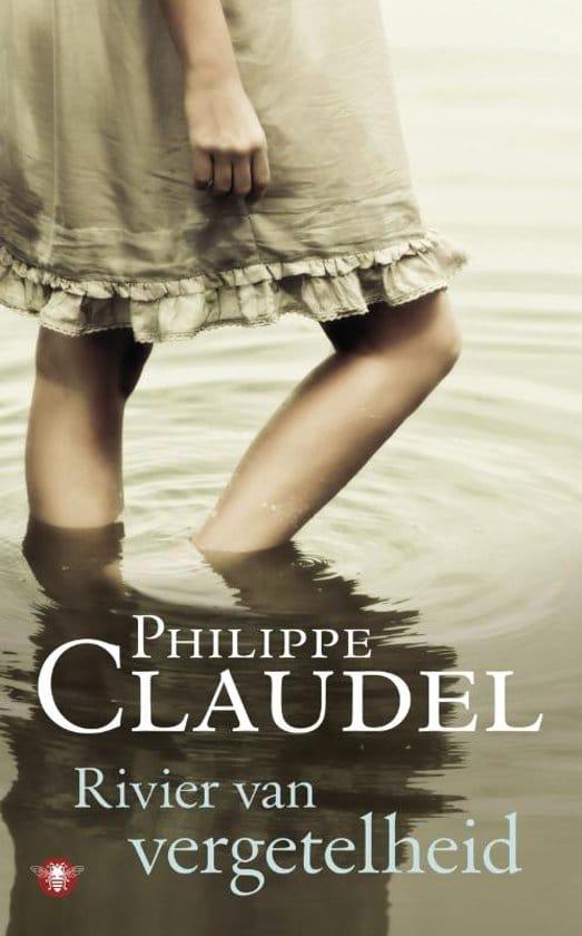 Philippe Claudel - Rivier van vergetelheid