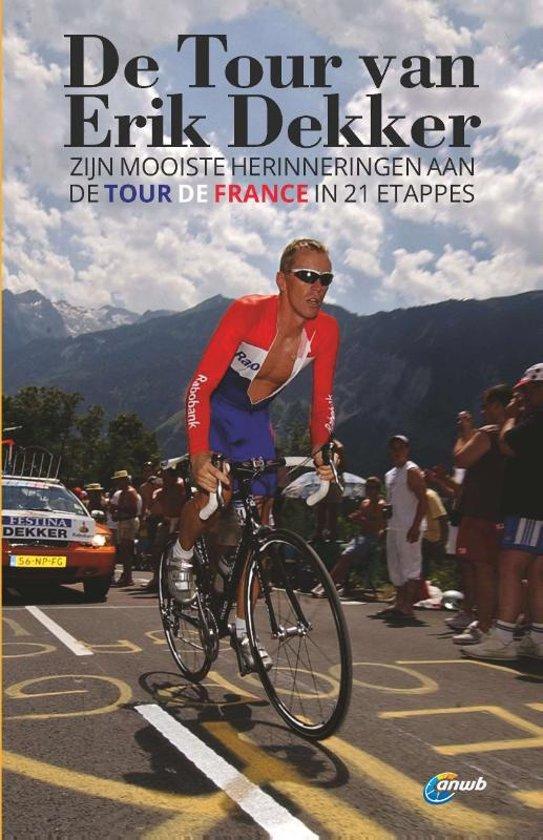 ANWB - De Tour van Erik Dekker