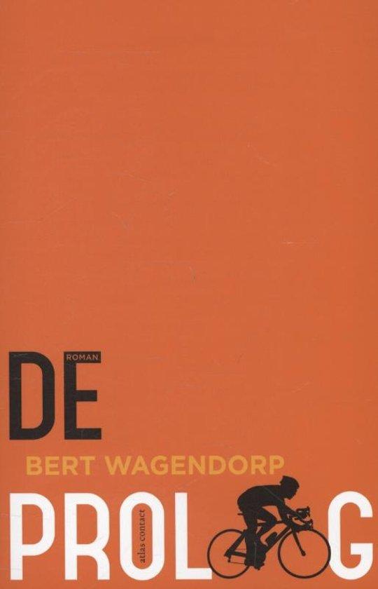 Bert Wagendorp - De proloog