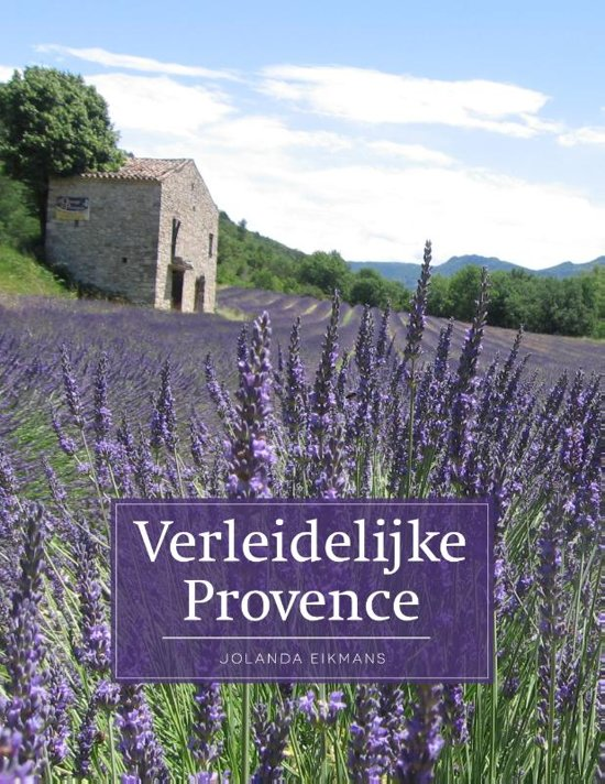 Jolanda de Bruin - Verleidelijk Provence