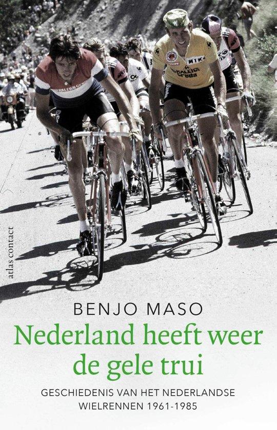 Benjo Maso - Nederland heeft weer de gele trui
