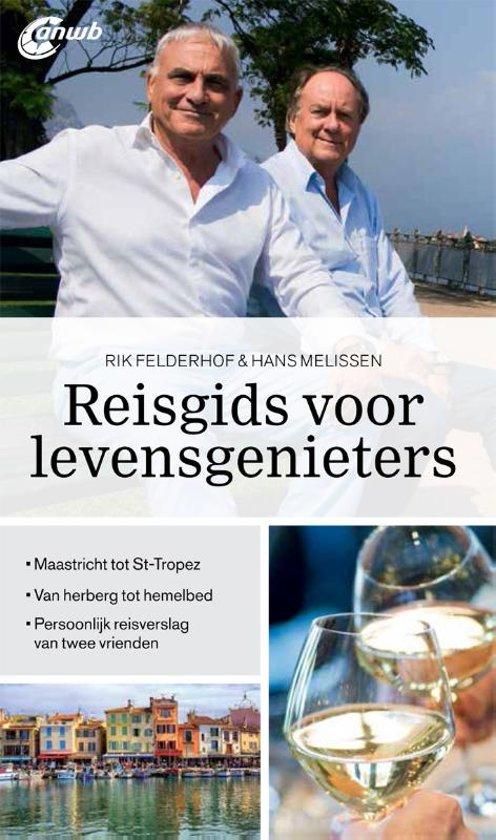 Rik Felderhof - Reisgids voor levensgenieters