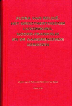 Flora van Belgie, Gr. Hertogdom Luxemburg, Noord-Frankrijk en aangrenzende gebieden
