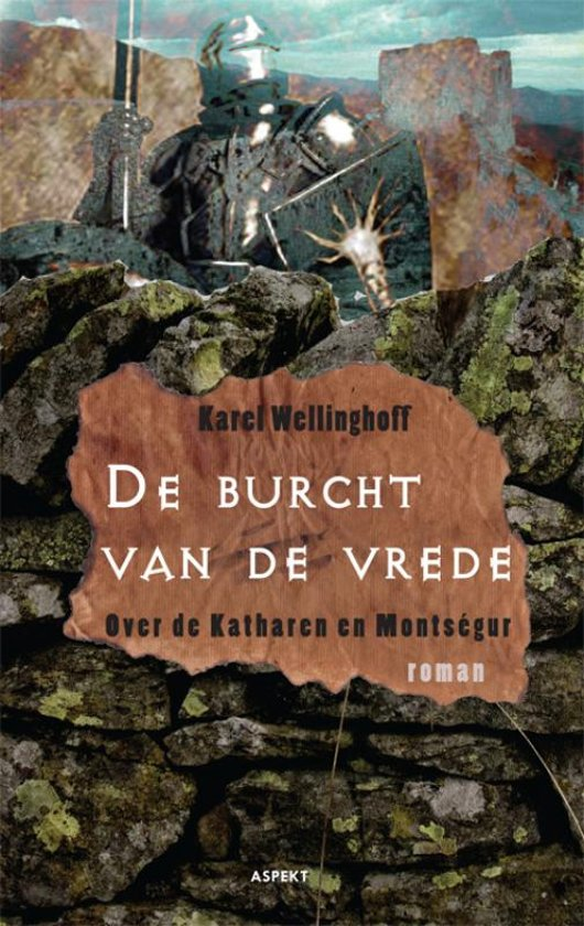 Karel Wellinghoff - De burcht van de vrede