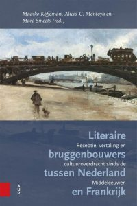 Maaike-Koffeman-Literaire-bruggenbouwers-tussen-Nederland-en-Frankrijk