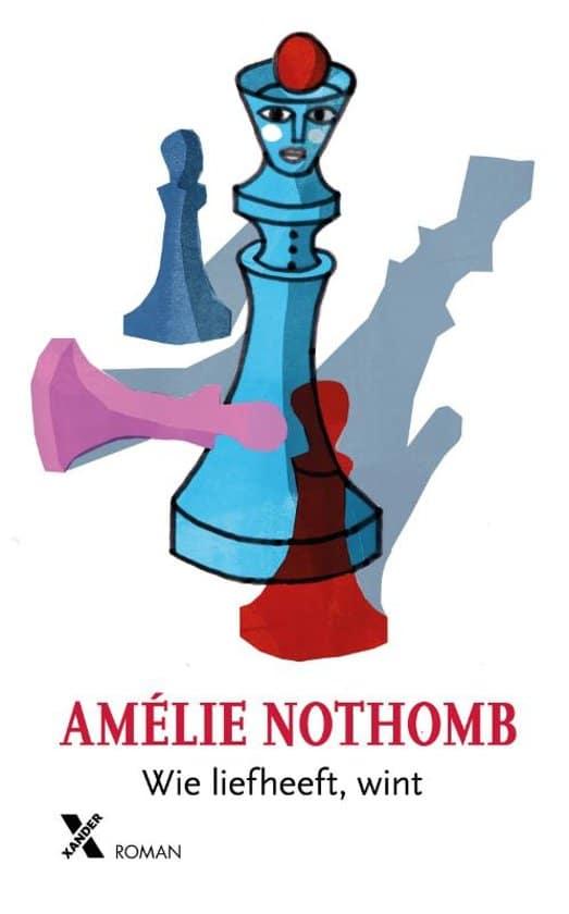 Amelie Nothomb - Wie liefheeft wint