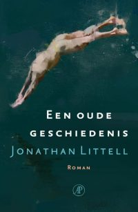 Jonathan Littell - Een oude geschiedenis