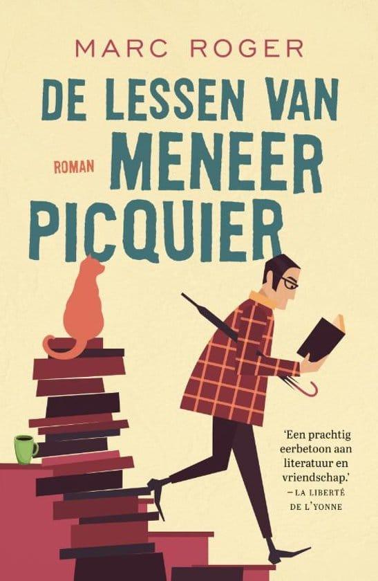 Marc Roger - De lessen van meneer Picquier