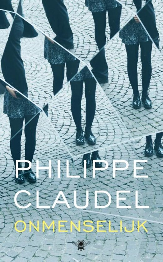 Philippe Claudel - Onmenselijk