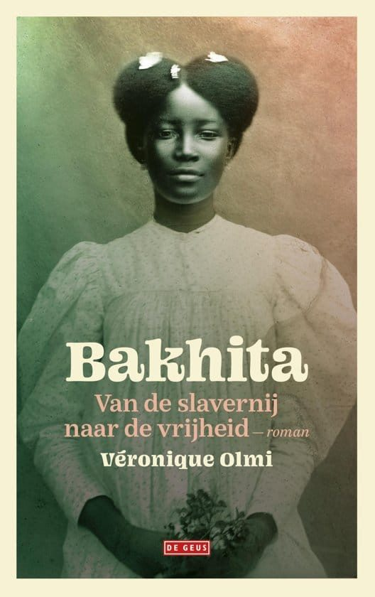 Veronique Olmi - Bakhita