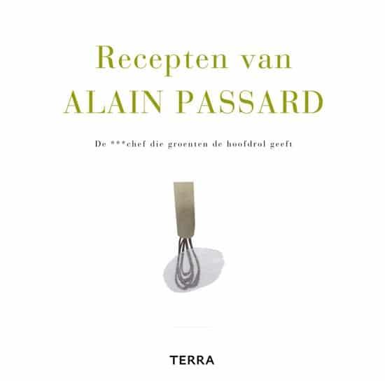 Kookboek Alain Passard Recepten Van Alain Passard
