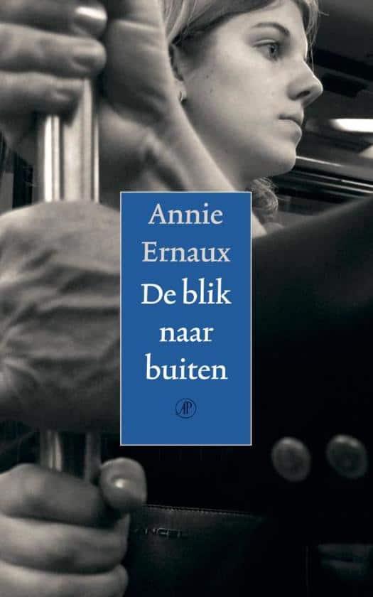 Annie Ernaux - De blik naar buiten
