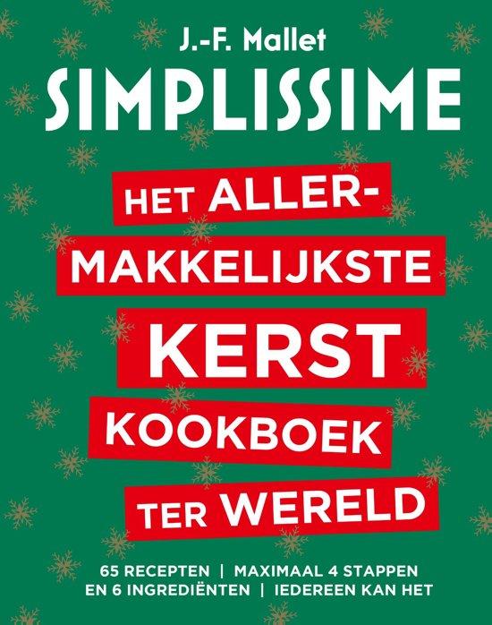 Kookboek Jean François Mallet Het Allermakkelijkste Kerstkookboek Ter Wereld