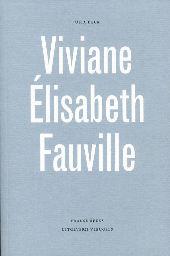 Julia Deck - Viviane Elisabeth Fauville