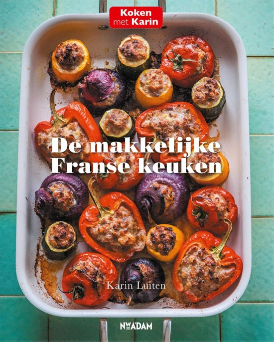 Kookboek Karin Luiten De Makkelijke Franse Keuken