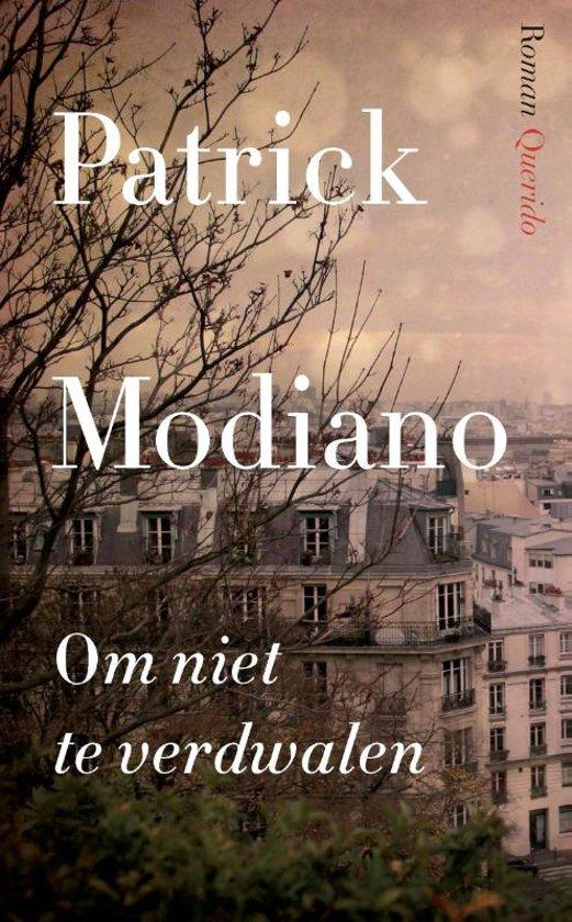 Patrick Modiano - Om niet te verdwalen