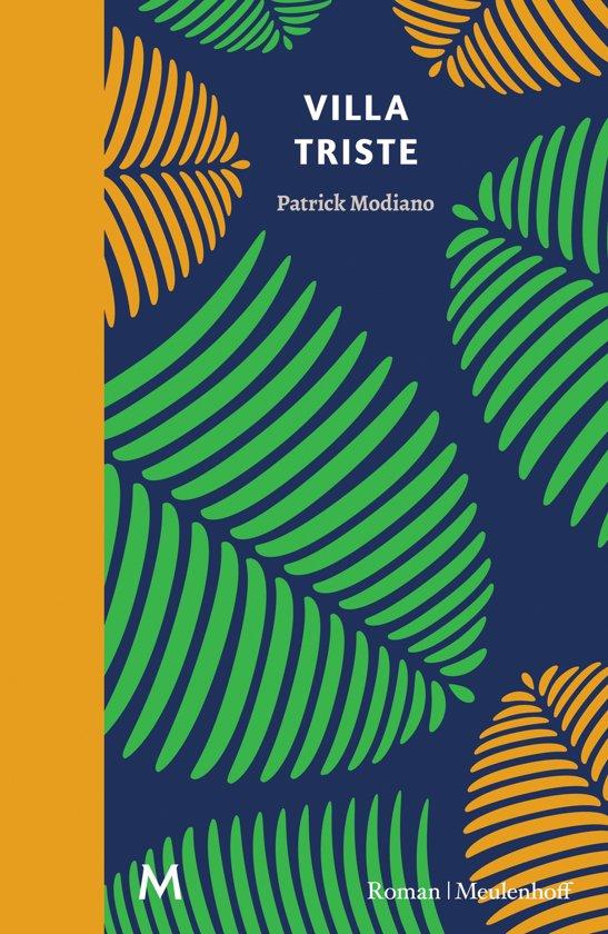 Patrick Modiano - Villa Triste