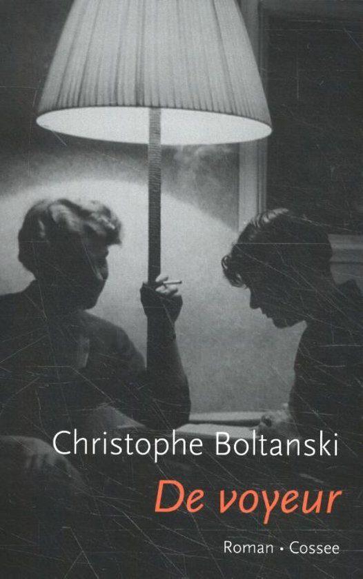 Boek Christophe Boltanski - De voyeur