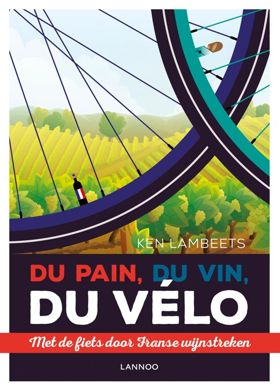 Reisgids Ken Lambeets - Du pain, du vin, du vélo